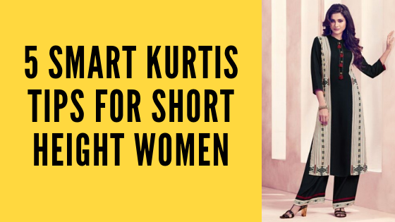 Kurti Styling Tips for Short Height Women
